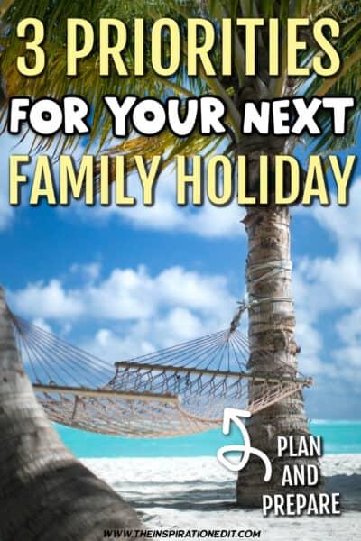 Family-holiday-priorities