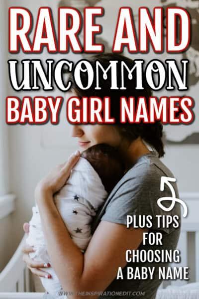 UNCOMMON BABY GIRL NAmes
